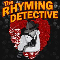 The Rhyming Detective: The Fight Before Christmas